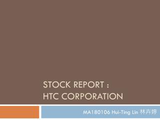 Stock report : HTC Corporation