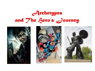 Archetypes and The Hero's Journey