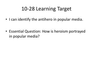 10-28 Learning Target