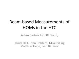 Beam-based Measurements of HOMs in the HTC