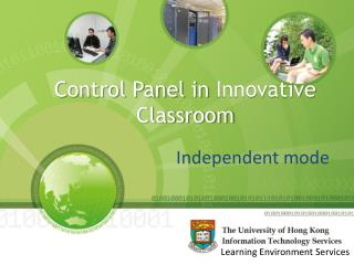 Control Panel in  Innovative  Classroom
