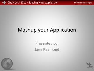 Mashup your Application