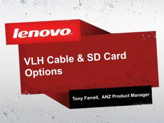 VLH Cable & SD Card  Options