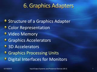 6 .  Graphics Adapters