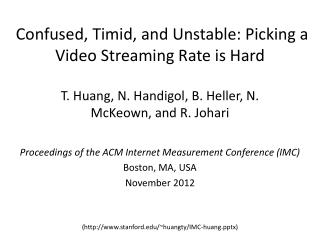 Confused, Timid, and Unstable: Picking a Video Streaming Rate is  Hard