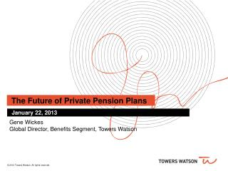 The Future of Private Pension Plans