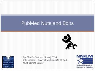 PubMed Nuts and Bolts