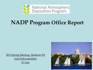 NADP P rogram Office Report