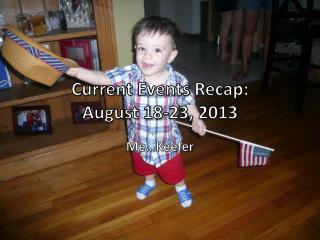 Current Events Recap: August 18-23, 2013
