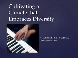 Cultivating a Climate that Embraces Diversity