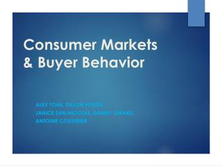 Consumer Markets & Buyer  Behavior