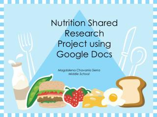 Nutrition Shared Research  Project using Google Docs