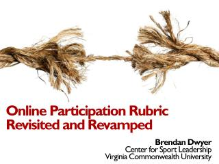 Online Participation Rubric Revisited and Revamped