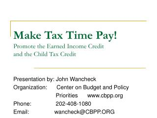 Make Tax Time Pay! Promote the Earned Income Credit  and the Child Tax Credit