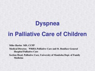 Dyspnea  in Palliative Care of Children