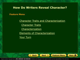 How Do Writers Reveal Character?