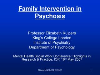 Family Intervention in Psychosis