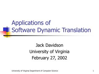 Applications of  Software Dynamic Translation