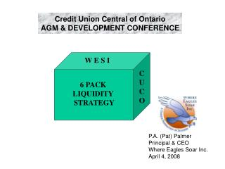 Credit Union Central of Ontario AGM & DEVELOPMENT CONFERENCE