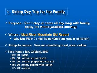 Skiing Day Trip for the Family