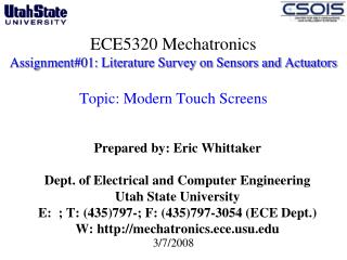 Prepared by : Eric Whittaker Dept. of Electrical and Computer Engineering  Utah State University