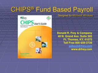 CHIPS ® Fund Based Payroll Designed for  Microsoft Windows