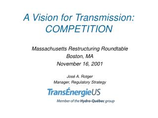 A Vision for Transmission: COMPETITION