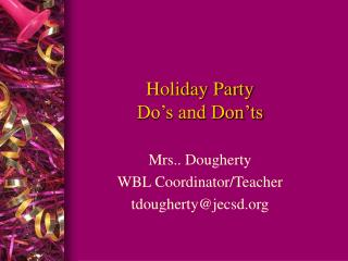 Holiday Party  Do's and Don'ts