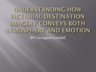 Understanding how pictorial destination imagery conveys both atmosphere and emotion