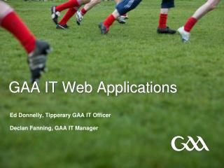 GAA IT Web Applications