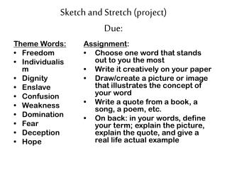Sketch and Stretch (project) Due: