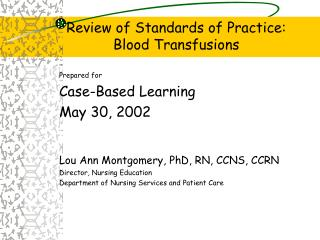 Review of Standards of Practice: Blood Transfusions
