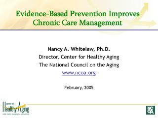 Evidence-Based Prevention Improves Chronic Care Management