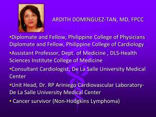 ARDITH DOMINGUEZ-TAN, MD, FPCC