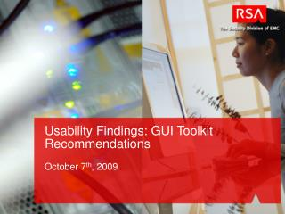 Usability Findings: GUI Toolkit Recommendations