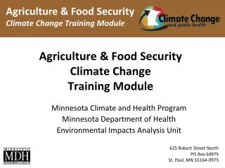 Agriculture & Food Security  Climate Change  Training Module