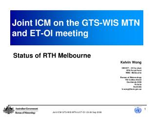 Joint ICM on the GTS-WIS MTN and ET-OI meeting