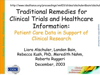 Traditional Remedies for Clinical Trials and Healthcare Information: Patient Care Data in Support of Clinical Research