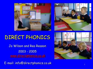 DIRECT PHONICS Jo Wilson and Rea Reason  2003 - 2005