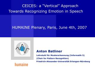 "CEICES: a ""Vertical"" Approach           Towards Recognizing Emotion in Speech"