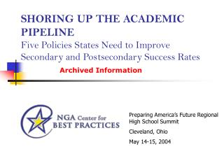 Preparing America's Future Regional High School Summit Cleveland, Ohio May 14-15, 2004