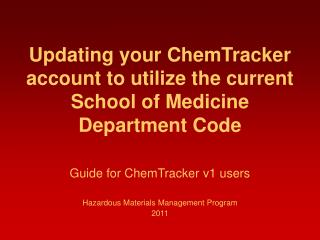Updating your ChemTracker account to utilize the current School of Medicine  Department Code