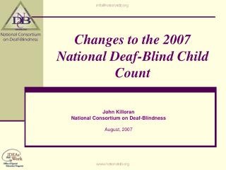 Changes to the 2007 National Deaf-Blind Child Count