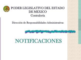 PODER LEGISLATIVO DEL ESTADO DE MEXICO Contraloría Dirección de Responsabilidades Administrativas