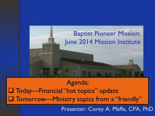 Baptist Pioneer Mission: June 2014 Mission Institute