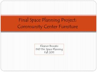 Final Space Planning Project: Community Center Furniture