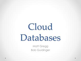 Cloud Databases
