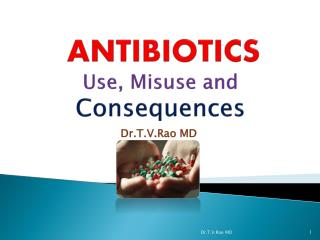 Antibiotics, Misuse of antibiotics