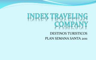 INDEX TRAVELING COMPANY