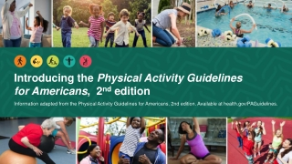 Introducing the Physical Activity Guidelines for Americans , 2 nd edition